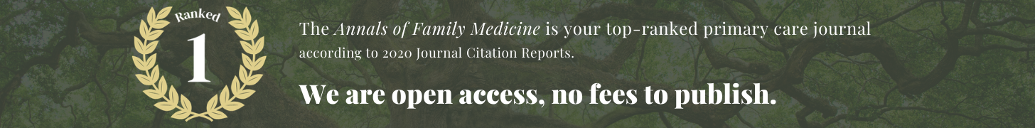 we are open access no fees to publiisje. The annals of family medicine is your top-ranked primary care journal according to 2020 journal citation reports.