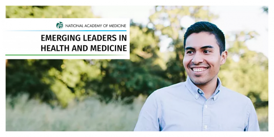 National Academy of Medicine Emerging Leaders in Health and Medicine Miguel Marino
