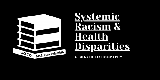 Systemic Racism and Health Disparities A shared bibliography